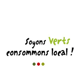 Soyons verts consommons local!